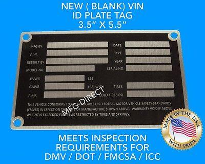 NEW Blank Trailer Truck Equipment VIN frame Plate Serial Model # ID Tag GVWR