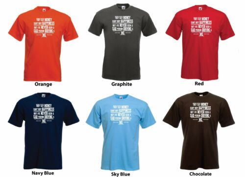 Men/'s Funny Car Gift T-shirt /'They say Money can/'t buy Happiness.../' /'MG/'