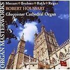 Organ Masterworks: Mozart, Brahms, Bath Reger (2005)