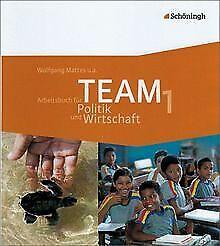 TEAM Arbeitsbücher für den Politikunterricht 1. Schülerb... | Buch | Zustand gut