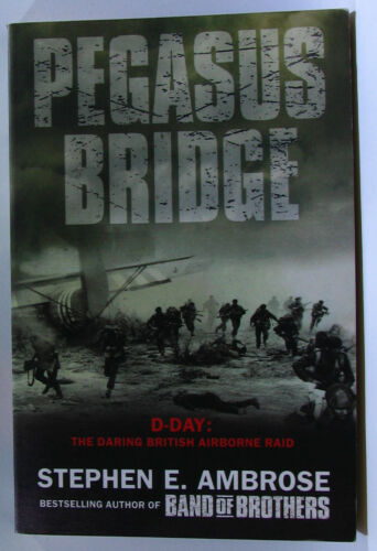 1 of 1 - #JK10, Stephen E Ambrose PEGASUS BRIDGE, SC AC