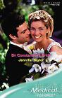 Dr Constantine's Bride by Jennifer Taylor (Paperback, 2007)