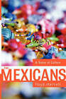 The Mexicans: A Sense of Culture by Floyd Merrell (Paperback, 2003)