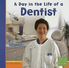 A Day in the Life of a Dentist by Heather Adamson (Paperback / softback, 2000)