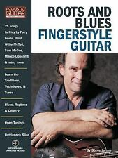 Roots & Blues Fingerstyle Guitar: Acoustic Guitar Private Lessons (Acoustic Gui