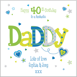 Image Is Loading Personalised 40th Birthday Card Daddy Dad Grandad Any