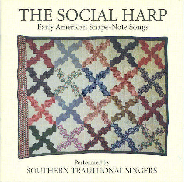 SouthernTraditional Singers The Social Harp Early American Shape-Note Songs CD
