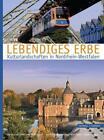 Lebendiges Erbe von Kira Jensen und Martin Henze (2009, Gebundene Ausgabe)