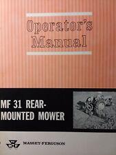 Massey Ferguson Mf 31 Rear Mounted 3 Point Tractor Sickle Mower Operators Manual