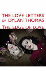 The Love Letters of Dylan Thomas: The Edge of Love by Dylan Thomas (Paperback, 2008)
