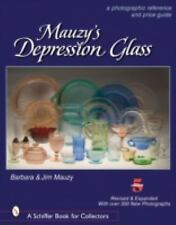 Mauzy's Depression Glass: A Photographic Reference with Prices, , Mauzy, Barbara
