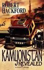Kamyonistan Revealed by Robert Hackford (Paperback / softback, 2008)