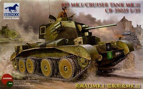 Bronco 1/35 A13 Mk.1 / Cruiser Tank Mk.III # CB35025