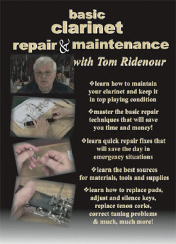 Clarinet Repair and Maintenance Instructional DVD/'s by Tom Ridenour