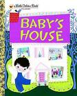 Baby's House by Gelolo McHugh (Hardback, 2010)