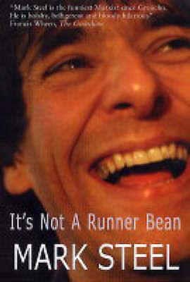 1 of 1 - It's Not a Runner Bean...,Mark Steel,New Book mon0000117621
