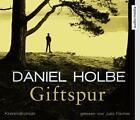 Giftspur von Daniel Josef Holbe (2014)