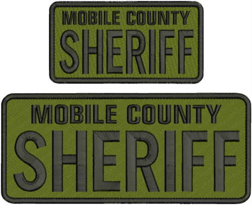 Details about  /MOBILE COUNTY SHERIFFEMB PATCH  4X10 /& 3X6 hook on back OD//BLK