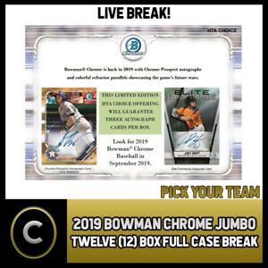 2019-BOWMAN-CHROME-JUMBO-BASEBALL-12-BOX-FULL-CASE-BREAK-A468-PICK-YOUR-TEAM