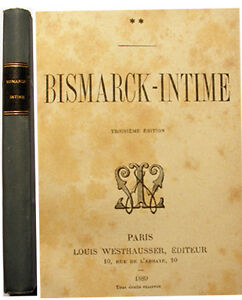 BISMARCK-INTIME-ANONYME-ED-L-WESTHAUSSER-1889-EO-RARE