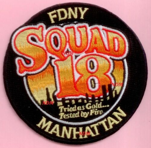 New York City Fire Dept Squad 18 Patch Tried As Gold Tested By Fire