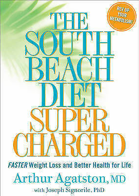 1 of 1 - The South Beach Diet Supercharged: Faster Weight Loss and Better Health For Life