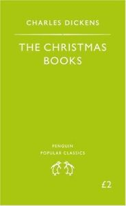 The Christmas Books: A Christmas Carol, the Chimes, the Cricket On the Hearth: