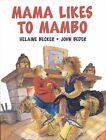 Mama Likes to Mambo by Helaine Becker (Hardback)