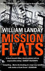 Mission Flats by William Landay (Paperback, 2005)