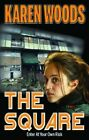 The Square by Karen Woods (Paperback, 2015)
