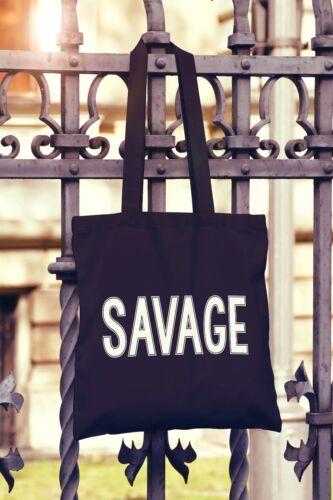 Savage Canvas Tote Bag Shopper Slogan Funny Gift Present
