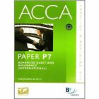 ACCA - P7 Advanced Audit and Assurance (INT) Extra Edition Specifically for June 2010: Revision Kit by BPP Learning Media (Paperback, 2010)