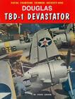 Douglas TBD-1 Devastator by Steve Ginter (Paperback / softback, 2007)