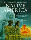 Illustrated Myths of Native America by Tim McNeese (Hardback, 1998)