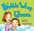 The Bubble Wrap Queen by Julia Cook (Paperback / softback, 2008)