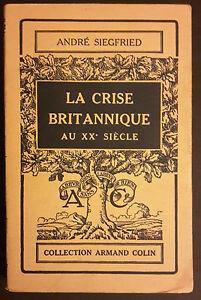 ANDRE-039-SIEGFRIED-LA-CRISE-BRITANNIQUE-AU-XX-SIECLE-1931