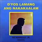 D'Yos Lamang Ang Nakakaalam * by Ric Manrique, Jr. (CD, 2009, Villar)