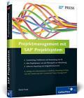 Projektmanagement mit SAP Projektsystem von Mario Franz (2014, Gebundene Ausgabe)