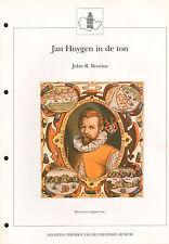 JAN HUYGEN (VAN LINSCHOTEN) IN DE TON - John R. Brozius