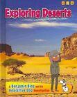Exploring Deserts by Anita Ganeri (Hardback, 2014)