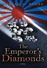Emperor's Diamonds 9780595842070 by Donald G Moore Hardback