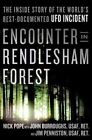 Encounter in Rendlesham Forest: The Inside Story of the World's Best-Documented UFO Incident by John Burroughs, Nick Pope, Jim Penniston (Hardback, 2014)
