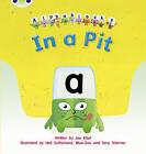 In a Pit: Set 01-02: Alphablocks by Joe Elliot (Paperback, 2011)