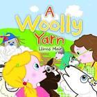A Woolly Yarn by Llinos Mair (Paperback, 2015)