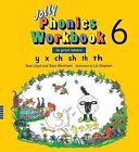 Jolly Phonics Workbook 6 by Sue Lloyd, Sara Wernham (Paperback / softback, 1995)