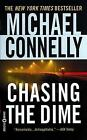 Chasing The Dime 9780446611626 by Michael Connelly Paperback