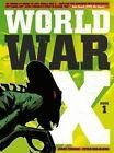 World War X: Helius: Volume 1 by Jerry Frissen, Peter Snejbjerg (Hardback, 2015)