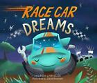 Race Car Dreams von Sharon Chriscoe (2016, Gebundene Ausgabe)