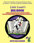 Little Lamb's Big Book: The Children's Material New Edition by Bette Jean Cundiff (Paperback / softback, 2010)