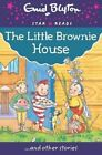 The Little Brownie House by Enid Blyton (Paperback, 2015)